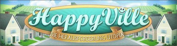 HappyVille: Die Herausforderung Utopia