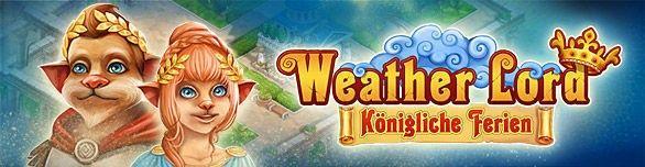 Weather Lord: Königliche Ferien