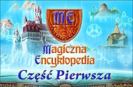 Magiczna Encyklopedia – część pierwsza